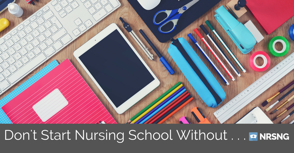 must have items for nursing school